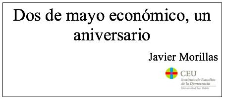 Dos de mayo económico, un aniversario, por Javier Morillas