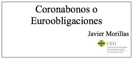 Coronabonos o Euroobligaciones, por Javier Morillas