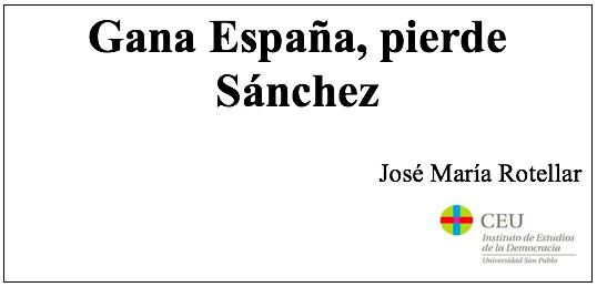Gana España, pierde Sánchez, por José María Rotellar