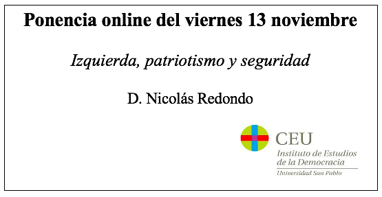 «Izquierda, patriotismo y seguridad» por Nicolás Redondo, nueva ponencia online del Aula Política