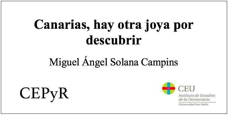 Canarias, hay otra joya por descubrir, por Miguel Ángel Solana Campins