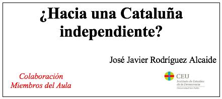 ¿Hacia una Cataluña independiente?