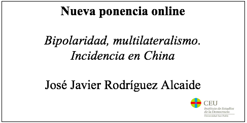 Bipolaridad, multilateralismo. Incidencia en China