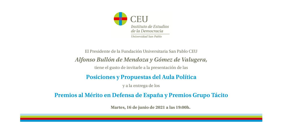 Posiciones y Propuestas del Aula Política, Entrega Premios al Mérito en Defensa de España y Premios Grupo Tácito