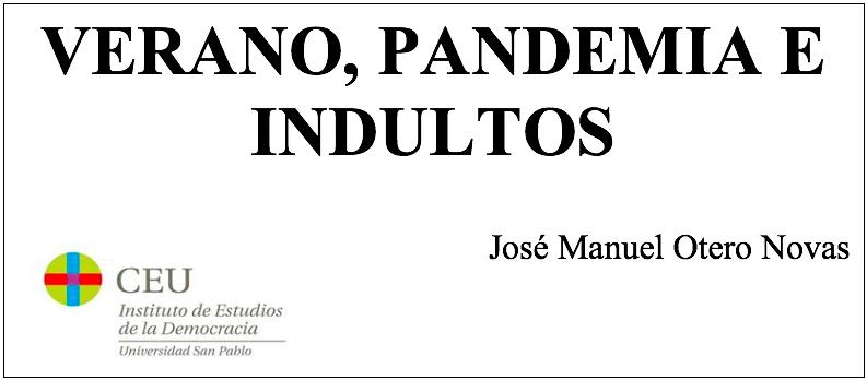 De nuestro Presidente José Manuel Otero Novas