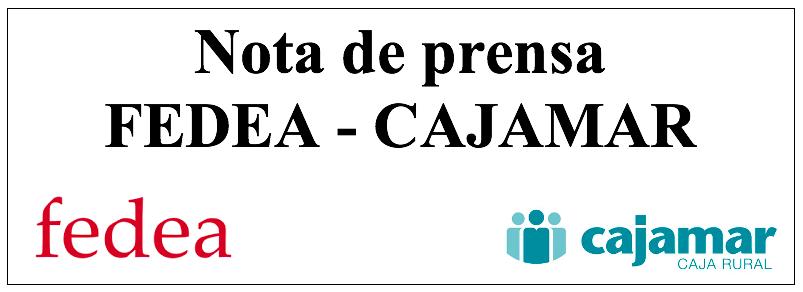 Nota de prensa FEDEA-CAJAMAR